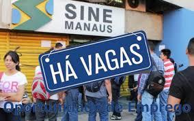 Sine Manaus oferece 38 vagas de trabalho nesta quarta-feira (23)