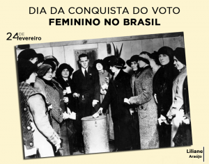 Direito do Voto Feminino no Brasil 24 de Fevereiro 1932