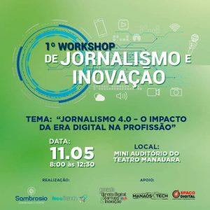 Workshop de Jornalismo lança APP e game para evento que acontece dia 11 de Maio em Manaus