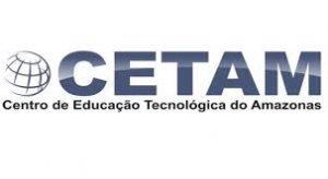 Cetam lança edital de processo seletivo para cursos técnicos e especializações técnicas para capital e interior